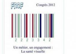Congrès 2012 de la FNOF : débats sur la contactologie et l'e-commerce